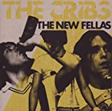 The New Fellas [Import, From UK] / Cribs (CD - 2009)