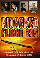 Hijacked: Flight 285 [DVD] [Import]