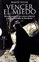 Vencer El Miedo/ Beating Fear