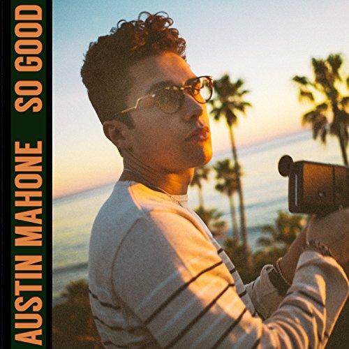 【ソー・グッド/オースティン・マホーン】聴くと元気が出る恋愛ソング!最新シングルの歌詞を和訳&解釈!の画像