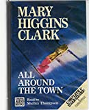 All Around the Town: Complete & Unabridged