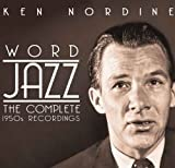 Word Jazz: the Complete 1950s Recordings
