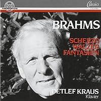 Brahms: Scherzo-Walzer-Fantasien