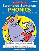 Phonics: 40 Hands-on Pages That Boost Early Reading & Handwriting Skills (Scrambled Sentences)