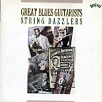 Great Blues Guitarists - String Dazzlers