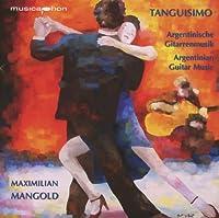 Tanguisimo (Argentinian Guitar