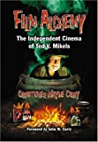 Film Alchemy: The Independent Cinema of Ted V. Mikels