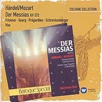 Handel / Mozart: Der Messias, KV 573