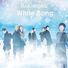 White Song♪Re:ComplexのCDジャケット