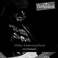 Live At Rockpalast by Miller Anderson Band (2011-05-31)