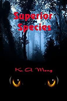 Superior Species by [Meng, K. A.]