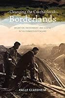 Cleansing the Czechoslovak Borderlands: Migration, Environment, and Health in the Former Sudetenland (Pitt Series in Russian and East European Studies)