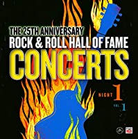 Rock & Roll Hall Of Fame: 25th Anniversary Night One - Volume 1 [Analog]