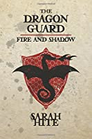 Fire and Shadow (The Dragon Guard)