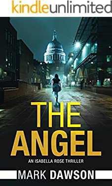 The Angel (An Isabella Rose Thriller Book 1)