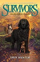 Survivors #3: Darkness Falls by Erin Hunter(2014-06-03)