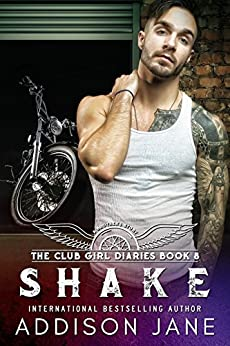 Shake (The Club Girl Diaries Book 8) by [Jane, Addison]