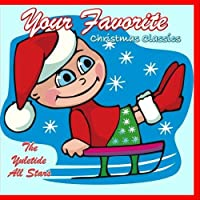 Your Favorite Christmas Classics【CD】 [並行輸入品]