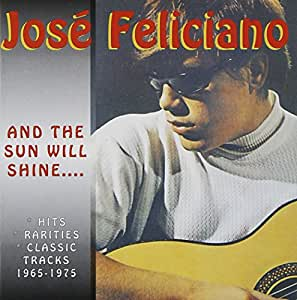 And the Sun Will Shine 1965-1975