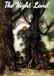 The Night Land (Illustrated) (English Edition)