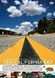 ワン カリフォルニア デイ [DVD] 画像