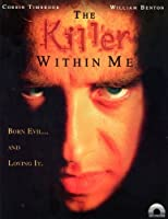 The Killer Within Me