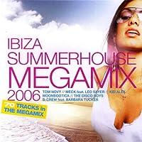 Ibiza Summerhouse Megamix 2006