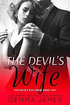 The Devil's Wife (Devil's Kiss Book 3) by [James, Gemma]
