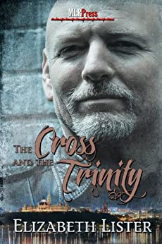 The Cross and the Trinity by [Lister, Elizabeth]