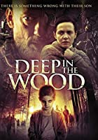 Deep in the Wood【DVD】 [並行輸入品]