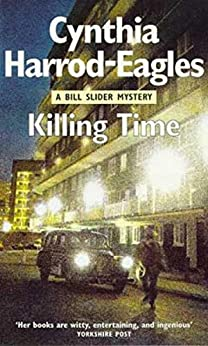 Killing Time:  A Bill Slider Novel (A Bill Slider Mystery) by [Harrod-Eagles, Cynthia]