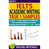 Ielts Academic Writing Task 1 Samples : 60 High Quality Samples for Your Reference to Gain a High Band Score 8.0+ In 1 Week (Book 7) (English Edition)