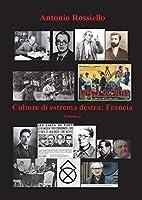 Culture di estrema destra: Francia - Volume 1
