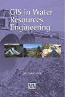 GIS in Water Resources Engineering