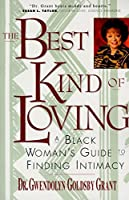 The Best Kind of Loving: A Black Woman's Guide to Finding Intimacy【洋書】 [並行輸入品]