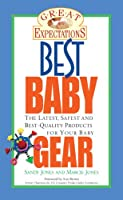 Great Expectations: Best Baby Gear