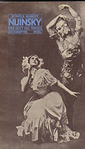 Nijinski. Der Gott des Tanzes