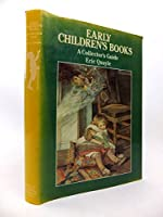Early Children's Books: Collector's Guide