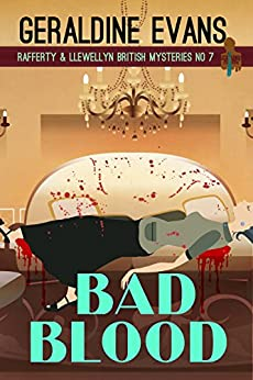 Bad Blood (Rafferty & Llewellyn Book 7) by [Evans, Geraldine]