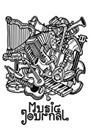 Music Journal: Music Songwriting Journal: Blank Sheet Music, Lyric Diary and Manuscript Paper for Songwriters and Musicians Gifts for Music, Art, Festival, Hippie, Carnival and Fantasy Lovers. Great for Boys and Girls, Teens, Men and Women