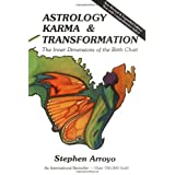 Astrology, Karma and Transformation: Inner Dimensions of the Birth Chart