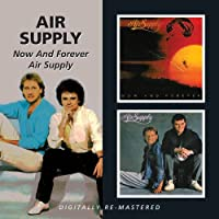 Now and Forever/Air Supply (2in2)