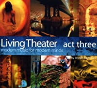 Act Three by Living Theater