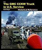 The Gmc Cckw Truck