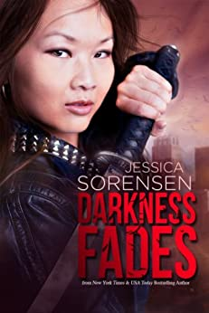 Darkness Fades (Darkness Falls Book 3) by [Sorensen, Jessica]