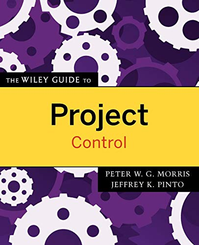 Download Project Control (The Wiley Guides to the Management of Projects) 0470226846