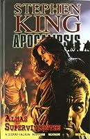 Apocalipsis de Stephen King 03: Almas Supervivientes