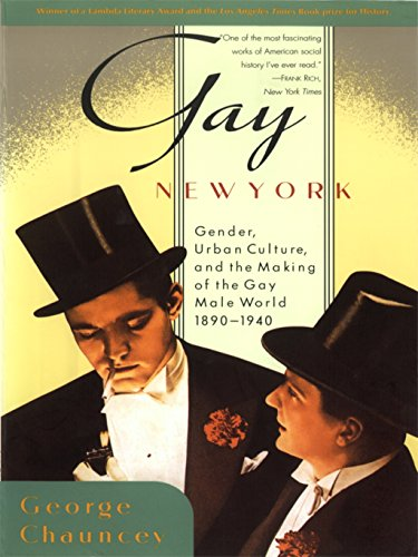 Gay New York: Gender, Urban Culture, and the Making of the Gay Male World, 1890-1940 (English Edition)