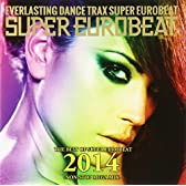 THE BEST OF SUPER EUROBEAT 2014 -NON STOP MEGA MIX-