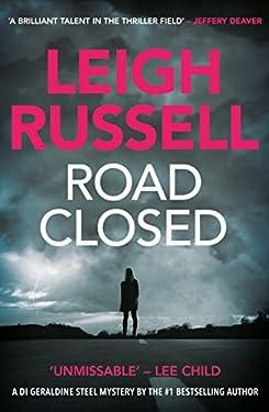 Road Closed (A DI Geraldine Steel Thriller Book 2)